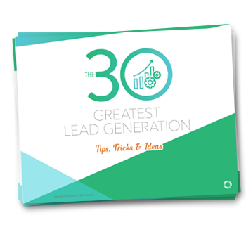 30 Greatest Lead Gen Tips